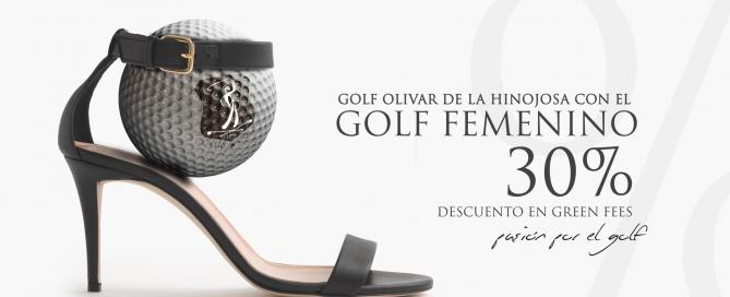 Oferta Mujeres Green Fee Golf Olivar de la Hinojosa Perfect Pixel Agencia de Publicidad en Madrid